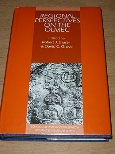 9780521363327: Regional Perspectives on the Olmec (School of American Research Advanced Seminars)