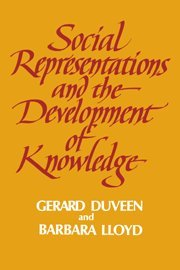 9780521363686: Social Representations and the Development of Knowledge