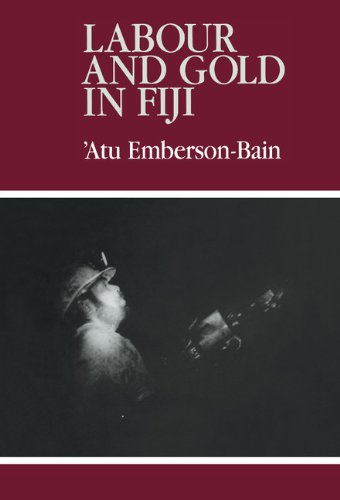 9780521363723: Labour and Gold in Fiji