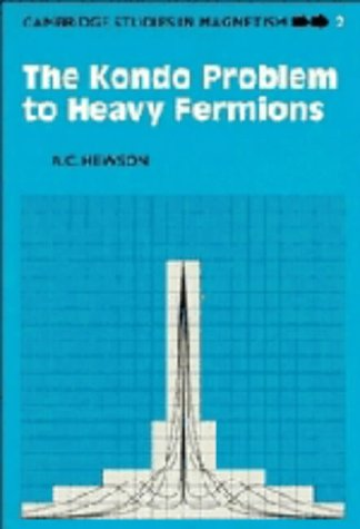 9780521363822: The Kondo Problem to Heavy Fermions (Cambridge Studies in Magnetism)