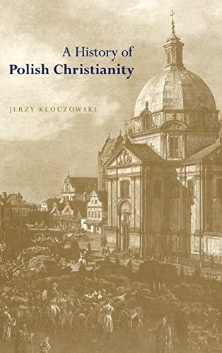 9780521364294: A History of Polish Christianity