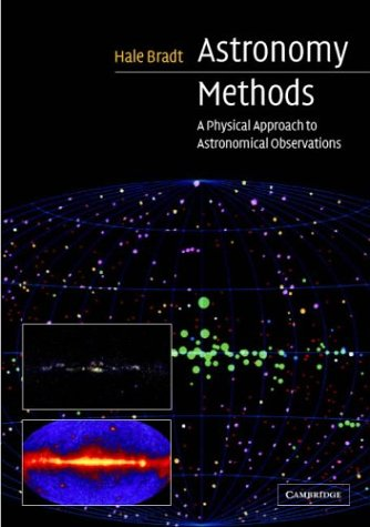 9780521364409: Astronomy Methods: A Physical Approach to Astronomical Observations (Cambridge Planetary Science)