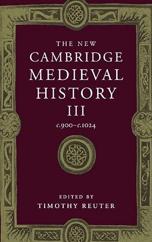 9780521364478: The New Cambridge Medieval History: Volume 3, c.900-c.1024
