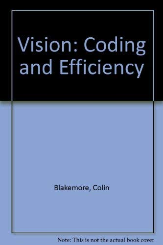9780521364591: Vision: Coding and Efficiency
