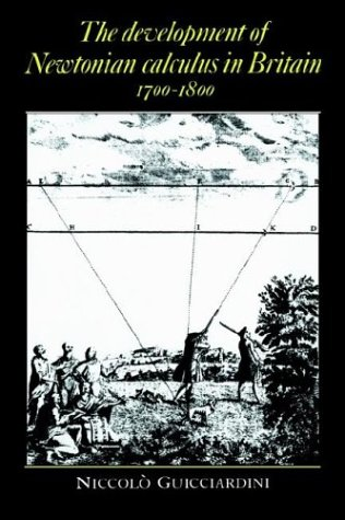 9780521364669: The Development of Newtonian Calculus in Britain, 1700-1800