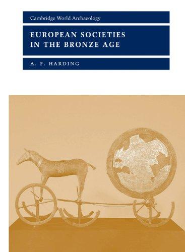 9780521364775: European Societies in the Bronze Age (Cambridge World Archaeology)