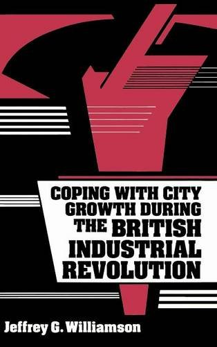 9780521364805: Coping with City Growth during the British Industrial Revolution