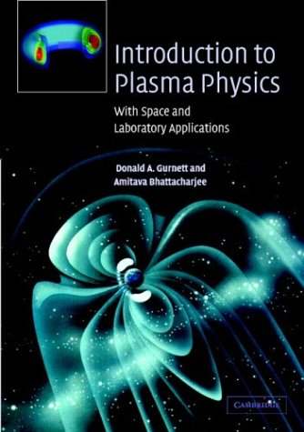 9780521364836: Introduction to Plasma Physics: With Space and Laboratory Applications