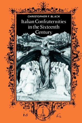 9780521364874: Italian Confraternities in the Sixteenth Century