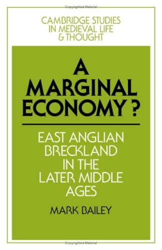 A MARGINAL ECONOMY? East Anglian Breckland In The Later Middle Ages.