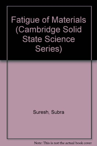9780521365109: Fatigue of Materials (Cambridge Solid State Science Series)