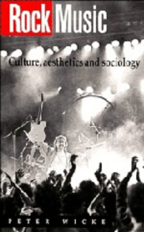 9780521365550: Rock Music: Culture, Aesthetics and Sociology