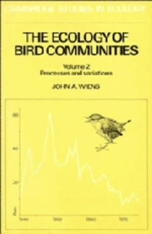9780521365581: The Ecology of Bird Communities: Volume 2, Processes and Variations (Cambridge Studies in Ecology)