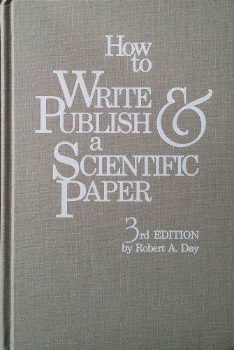 9780521365727: How to Write and Publish a Scientific Paper