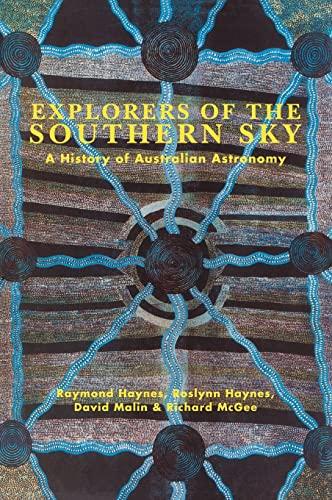 9780521365758: Explorers of the Southern Sky Hardback: A History of Australian Astronomy
