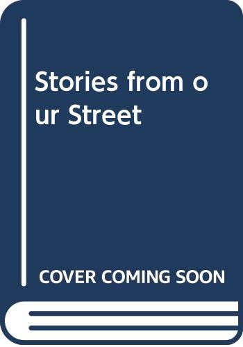 9780521366038: Stories from our Street