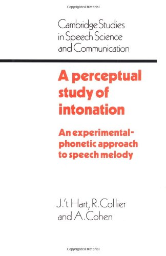 9780521366434: A Perceptual Study of Intonation: An Experimental-Phonetic Approach to Speech Melody (Cambridge Studies in Speech Science and Communication)