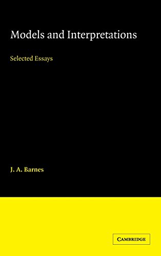 9780521366533: Models and Interpretations: Selected Essays