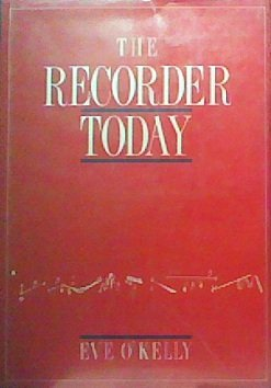 9780521366601: The Recorder Today