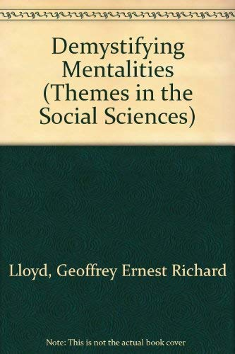 9780521366618: Demystifying Mentalities (Themes in the Social Sciences)