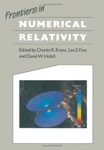 9780521366663: Frontiers in Numerical Relativity