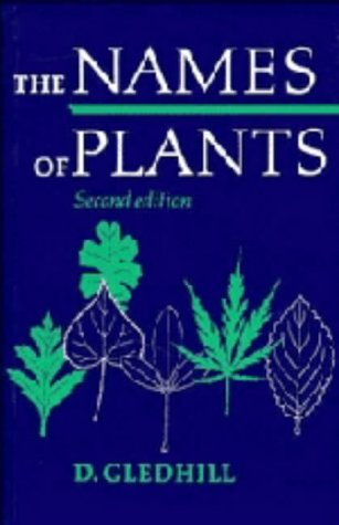 9780521366687: The Names of Plants