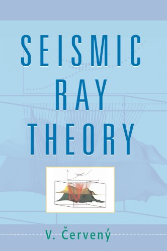 9780521366717: Seismic Ray Theory