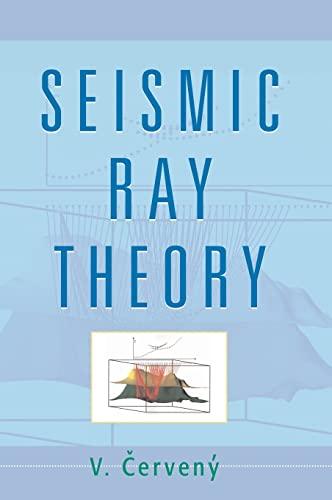9780521366717: Seismic Ray Theory