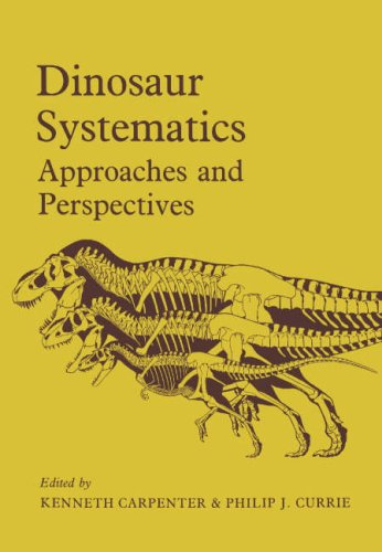 9780521366724: Dinosaur Systematics: Approaches and Perspectives