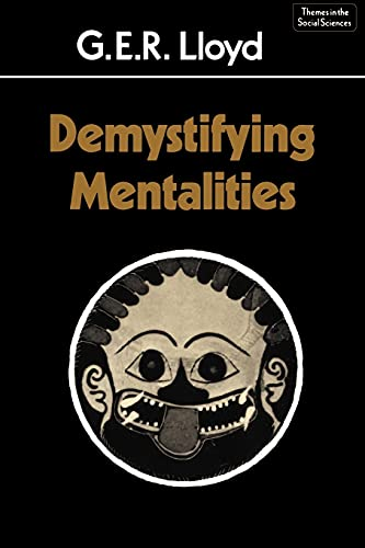 9780521366809: Demystifying Mentalities Paperback (Themes in the Social Sciences)