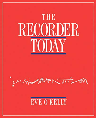 9780521366816: The Recorder Today