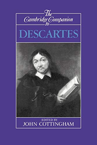 9780521366960: The Cambridge Companion to Descartes (Cambridge Companions to Philosophy)