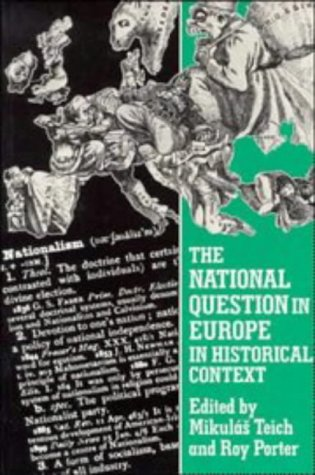 9780521367134: The National Question in Europe in Historical Context
