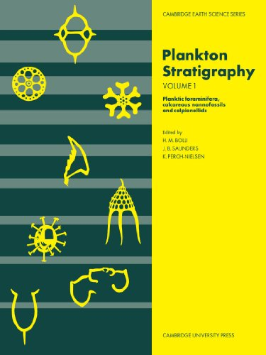 9780521367196: Plankton Stratigraphy: Planktic Foraminifera, Calcareous Nannofossils and Calpionellids v. 1 (Cambridge Earth Science Series)