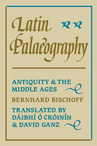 9780521367264: Latin Palaeography Paperback: Antiquity and the Middle Ages