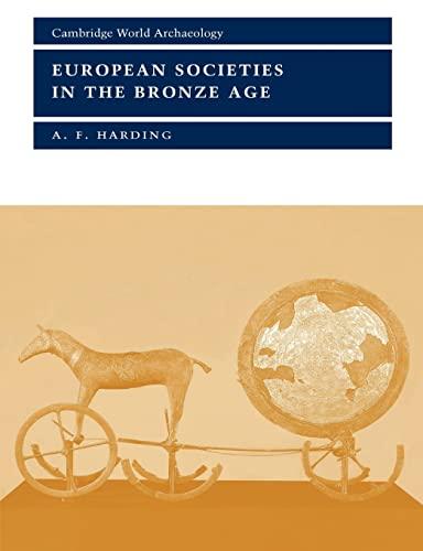 9780521367295: European Societies in the Bronze Age (Cambridge World Archaeology)