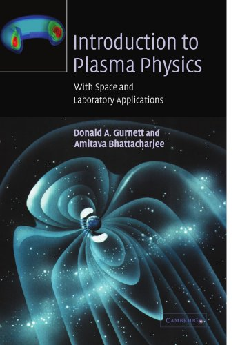 9780521367301: Introduction to Plasma Physics: With Space and Laboratory Applications