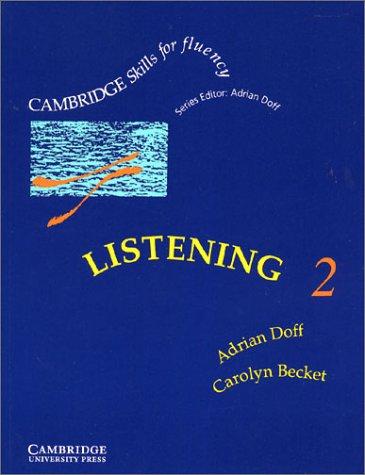 9780521367486: Listening 2 Student's book: Intermediate: Intermediate Level 2 (Cambridge Skills for Fluency)
