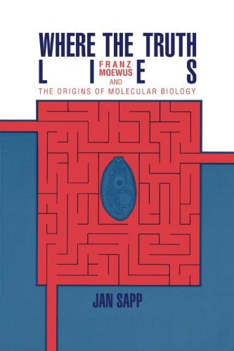 9780521367516: Where the Truth Lies: Franz Moewus And The Origins Of Molecular Biology