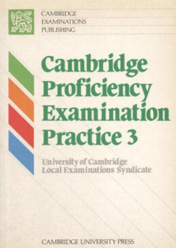 9780521367776: Cambridge Proficiency Examination Practice 3 Student's book (Bk. 3)