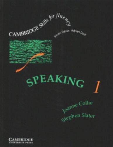 Speaking 1 (0521367883) by Collie, Joanne; Slater, Stephen