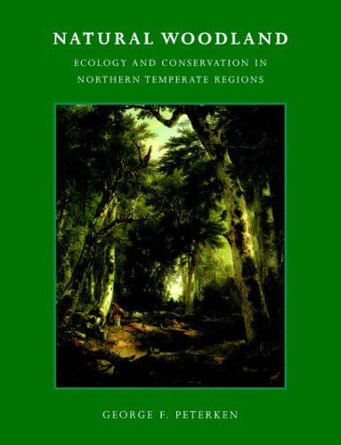 9780521367929: Natural Woodland: Ecology and Conservation in Northern Temperate Regions