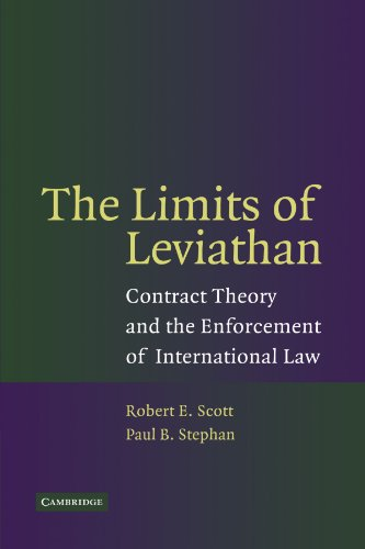 The Limits of Leviathan: Contract Theory and the Enforcement of International Law (0521367972) by Scott, Robert E.; Stephan, Paul B.