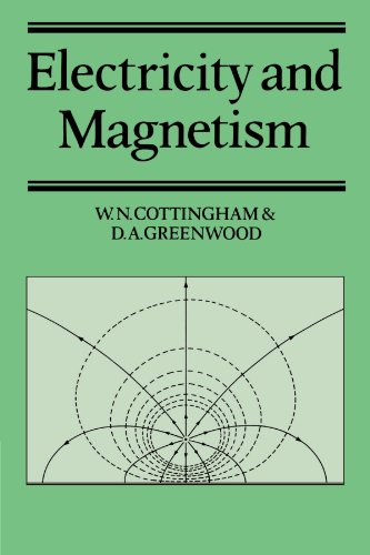Electricity and Magnetism.: Cottingham, W N ; Greenwood, D A