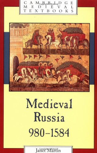 Medieval Russia, 980-1584 (Cambridge Medieval Textbooks)