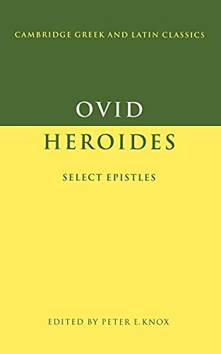 9780521368346: Ovid: Heroides: Select Epistles (Cambridge Greek and Latin Classics)