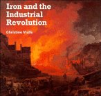 9780521368452: Iron and the Industrial Revolution (Cambridge Introduction to World History)