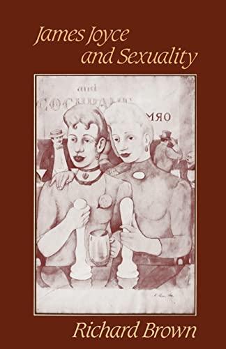 9780521368520: James Joyce and Sexuality