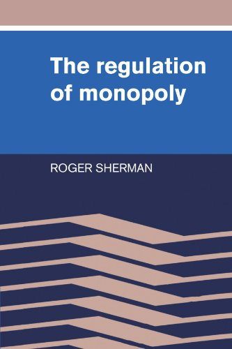 The Regulation of Monopoly: Roger Sherman