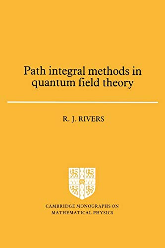 9780521368704: Path Integral Methods in Quantum Field Theory (Cambridge Monographs on Mathematical Physics)